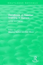 Handbook of Teacher Training in Europe (1994) (Routledge Revivals)