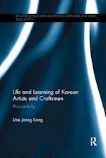 Life and Learning of Korean Artists and Craftsmen (Routledge Research in Lifelong Learning and Adult Education)