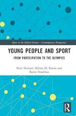 Young People and Sport (Sport in the Global Society - Contemporary Perspectives)