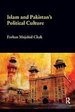 Islam and Pakistan's Political Culture (Durham Modern Middle East and Islamic World Series)