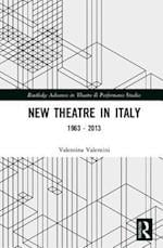 New Theatre in Italy (Routledge Advances in Theatre & Performance Studies)