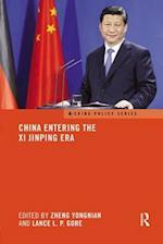 China Entering the Xi Jinping Era (China Policy Series)