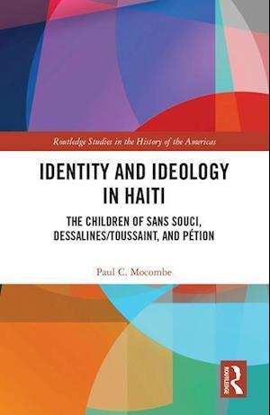 Identity and Ideology in Haiti