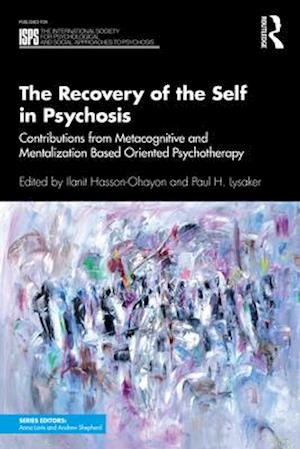 The Recovery of the Self in Psychosis