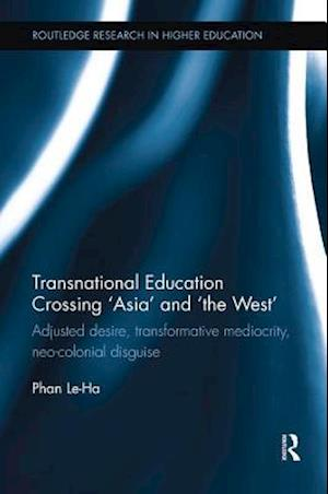 Transnational Education Crossing `Asia' and `the West'