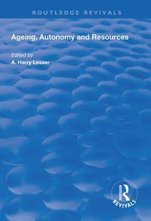 Ageing, Autonomy and Resources