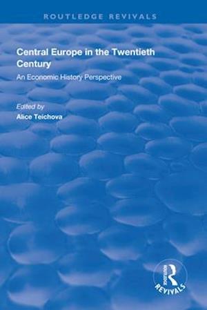 Central Europe in the Twentieth Century