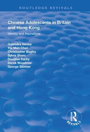 Chinese Adolescents in Britain and Hong Kong