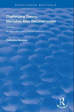 Challenging Theory: Discipline After Deconstruction
