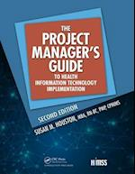 The Project Manager's Guide to Health Information Technology Implementation (Himss Book Series)