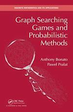 Graph Searching Games and Probabilistic Methods (Discrete Mathematics and Its Applications)