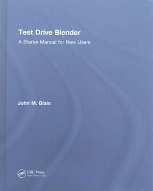 Bog, hardback Test Drive Blender af John M. Blain