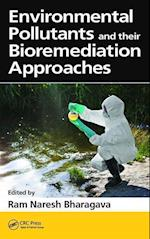 Environmental Pollutants and Their Bioremediation Approaches af Ram Naresh Bharagava
