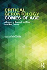 Critical Gerontology Comes of Age (Society and Aging Series)