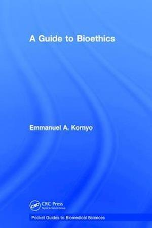 A Guide to Bioethics