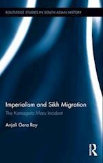Imperialism and Sikh Migration (Routledge Studies in South Asian History)