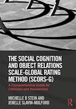 The Social Cognition and Object Relations Scale-Global Rating Method (SCORS-G)
