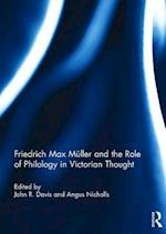 Friedrich Max Muller and the Role of Philology in Victorian Thought