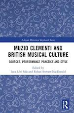 Muzio Clementi and British Musical Culture (Ashgate Historical Keyboard Series)