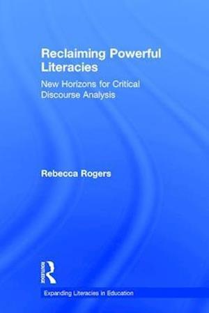 Reclaiming Powerful Literacies