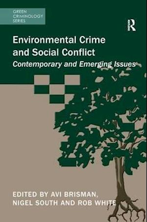 Bog, paperback Environmental Crime and Social Conflict af Avi Brisman