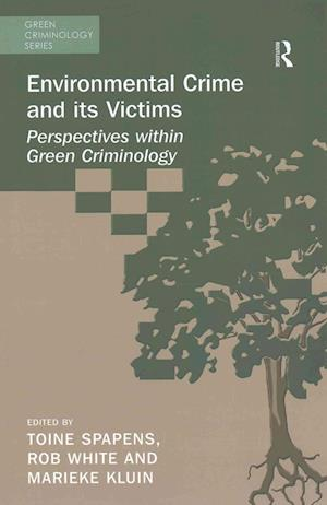 Bog, paperback Environmental Crime and its Victims af Toine Spapens