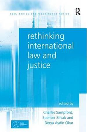 Bog, paperback Rethinking International Law and Justice af Professor Charles Sampford