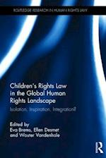 Children's Rights Law in the Global Human Rights Landscape (Routledge Research in Human Rights Law)