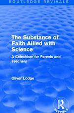 The Substance of Faith Allied with Science af Sir Oliver Lodge