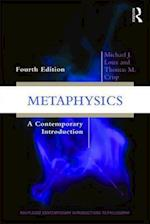 Metaphysics (Routledge Contemporary Introductions to Philosophy)