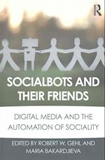 Socialbots and Their Friends