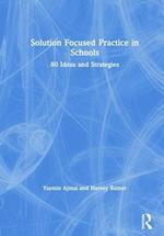 Using Solution Focused Practice in Schools