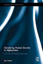 Gendering Human Security in Afghanistan (Routledge Studies in Human Security)