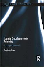 Islamic Development in Palestine af Stephen Royle