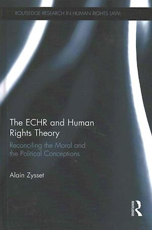 The ECHR and Human Rights Theory
