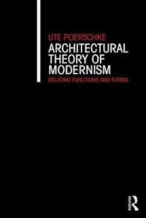 Architectural Theory of Modernism