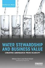 Water Stewardship and Business Value (Earthscan Water Text)
