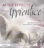 After Effects Apprentice (The Apprentice)