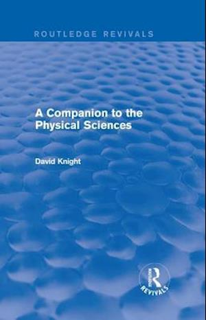 A Companion to the Physical Sciences