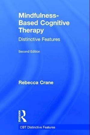 Bog, hardback Mindfulness-Based Cognitive Therapy af Rebecca Crane
