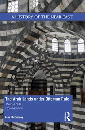 The Arab Lands under Ottoman Rule