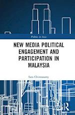 New Media Political Engagement And Participation in Malaysia (Politics Inasia)