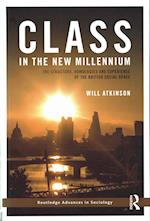 Class in the New Millennium (Routledge Advances in Sociology)