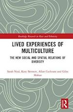 Lived Experiences of Multiculture (Routledge Research in Race and Ethnicity)