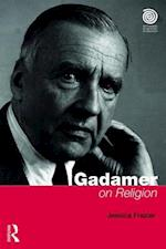 Gadamer on Religion (Key Thinkers in the Study of Religion)