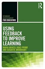 Using Feedback to Improve Learning (Student Assessment for Educators)