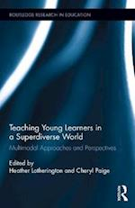 Teaching Young Learners in a Superdiverse World (Routledge Research in Education, nr. 190)