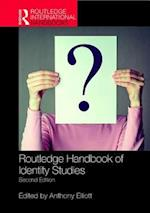 Routledge Handbook of Identity Studies (Routledge International Handbooks)