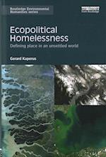 Ecopolitical Homelessness (Routledge Environmental Humanities)