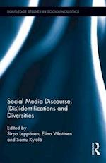 Identifications, Diversities and Social Media Discourse (Routledge Studies in Sociolinguistics)
